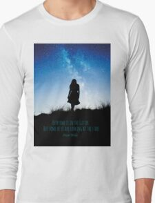 Everyone is in the gutter, but some of us are looking at the stars Long Sleeve T-Shirt