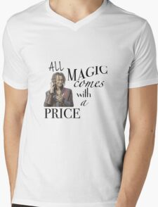 """""""All Magic Comes With A Price"""" Mens V-Neck T-Shirt"""