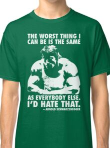 The Worst Thing Classic T-Shirt