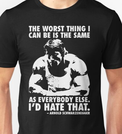 The Worst Thing Unisex T-Shirt