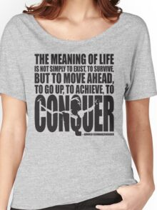 Meaning of Life (CONQUER Arnold Iconic Black) Women's Relaxed Fit T-Shirt
