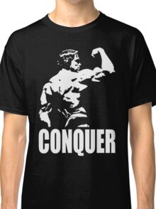CONQUER (Arnold Back Bicep Flex) Classic T-Shirt