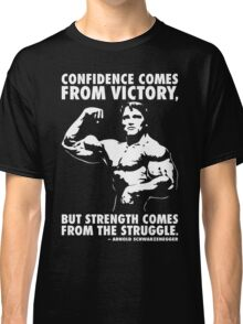 Confidence and Struggle Classic T-Shirt