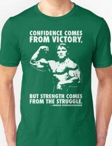 Confidence and Struggle Unisex T-Shirt