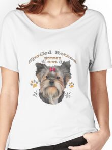 Yorkshire Terrier Spoiled Rotten Women's Relaxed Fit T-Shirt