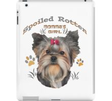 Yorkshire Terrier Spoiled Rotten iPad Case/Skin