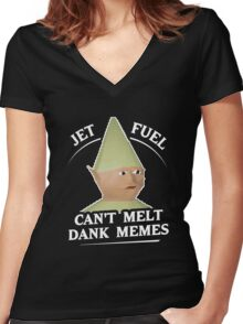 Jet Fuel Can't Melt Dank Memes T-Shirt Women's Fitted V-Neck T-Shirt