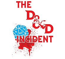 The D & D Incident - Dungeons & Dragons Photographic Print