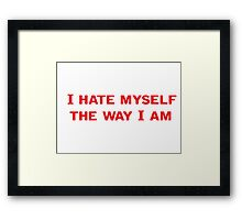 Funny Sarcastic Text Framed Print