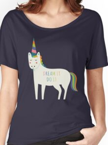 Dream It Do It Women's Relaxed Fit T-Shirt