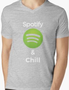 Spotify and chill Mens V-Neck T-Shirt