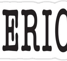 AMERICAN, America, United Staes of America, Patriot, Typewriter font, Pure & Simple Sticker