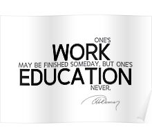 work and education - alexandre dumas Poster