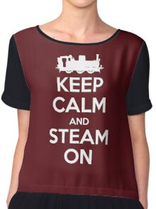 Keep Calm and Steam On Steam Engine #2A Chiffon Top