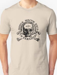Uncharted 4 - Hodie Mecvm Eris In Paradiso Unisex T-Shirt