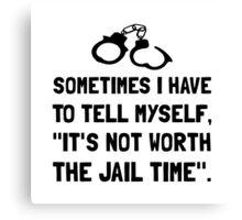 Jail Time Canvas Print
