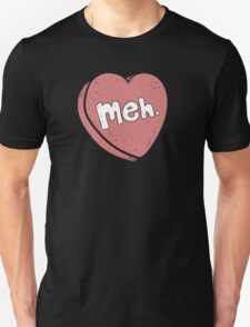 Meh. Candy Heart Valentine's Day T-Shirt T-Shirt