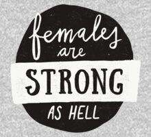 Females Are Strong As Hell | Blue Kids Tee