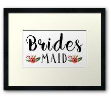 Bridesmaid Black Modern text Design Floral Accent Framed Print
