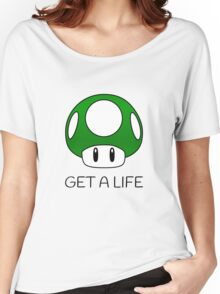 Get a Life Mushroom (Black Text) Women's Relaxed Fit T-Shirt