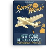 Fly the Spruce Moose Metal Print