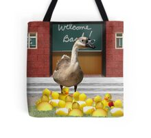 Back to School, my little rubber duckies! Tote Bag