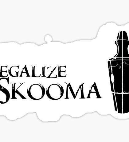 Legalize Skooma Sticker