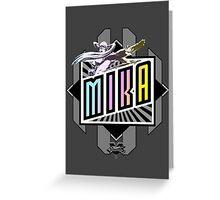 R-Mika Greeting Card