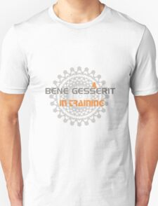 Dune - Bene Gesserit in Training Unisex T-Shirt