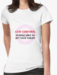 Gun Control Womens Fitted T-Shirt