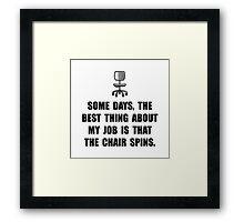 Job Chair Spins Framed Print