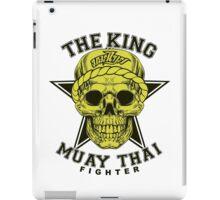 the king of muay thai fighter muaythai thailand martial art iPad Case/Skin