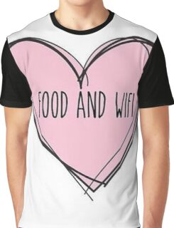 Food And Wifi Is Love Graphic T-Shirt