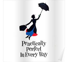 Mary Poppins Practically Perfect In Every Way! Poster