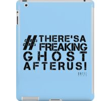There's A Freaking Ghost After Us! iPad Case/Skin