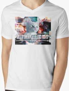 Are You Kitten Me? Mens V-Neck T-Shirt