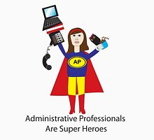 Administrative Professional Super Hero (Brunette) Unisex T-Shirt