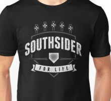 Southsider for Life (dark) Unisex T-Shirt