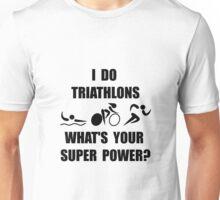 Triathlon Super Power Unisex T-Shirt