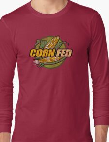 Corn Fed T Shirt, vintage, retro Long Sleeve T-Shirt