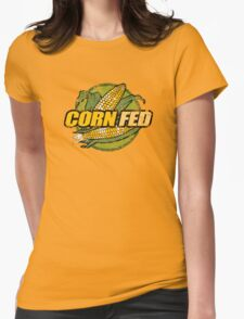 Corn Fed T Shirt, vintage, retro Womens Fitted T-Shirt