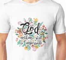 Luke 1:37 Unisex T-Shirt