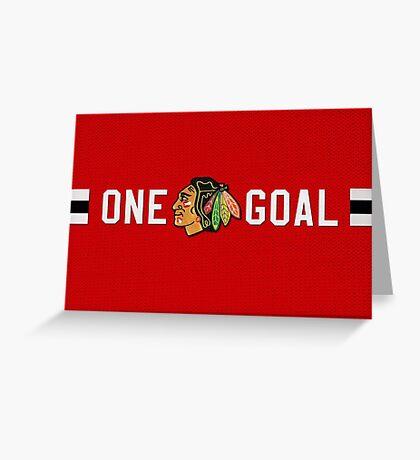 One Goal Chicago Blackhawks Greeting Card