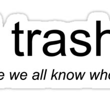 phil trash #2 - black font Sticker