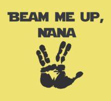 Beam Me Up Nana Kids Tee
