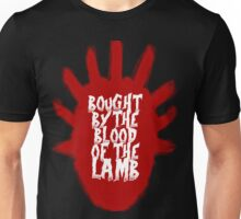 Bought By Blood Unisex T-Shirt