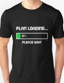 12 Percent of a Plan Unisex T-Shirt