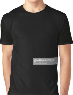 Godless Images. Proud Atheist (black) Graphic T-Shirt