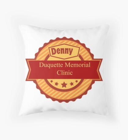 Denny Duquette Memorial Clinic Sign Throw Pillow