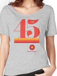 45rpm Women's Relaxed Fit T-Shirt